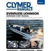 Evinrude/Johnson 2-70 HP 2-Stroke Outboard Motor Repair Manual by Editors Of Haynes Manuals