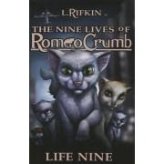Nine Lives of Romeo Crumb by Lauren Rifkin