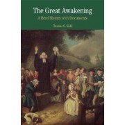 The Great Awakening by Professor of History Thomas S Kidd
