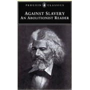 Abolitionist Writings, 1776-1865 by Jr. Mason I. Lowance
