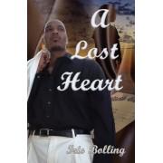 A Lost Heart by Iris D Bolling