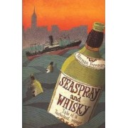 Seaspray and Whisky by Norman Freeman