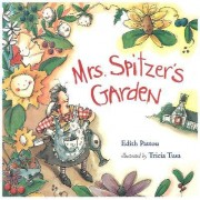 Mrs Spitzer's Garden by Edith Pattou