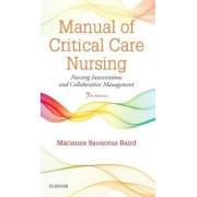 Manual of Critical Care Nursing by Marianne Saunorus Baird