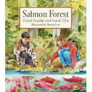 Salmon Forest by University David T Suzuki