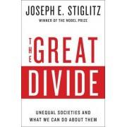 The Great Divide by Joseph E. Stiglitz