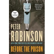 Before the Poison by Professor of English and American Literature Peter Robinson