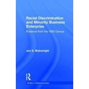 Racial Discrimination and Minority Business Enterprise by Jon S. Wainwright