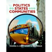 Politics in States and Communities by Thomas R. Dye