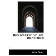 Die Sunde Wider Den Geist by Artur Dinter