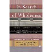 In Search of Wholeness by J. Irvine