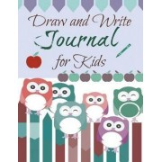Draw and Write Journal for Kids by Creative Kids