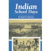 Indian School Days by Basil Johnston
