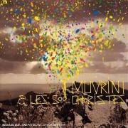 I Muvrini - I Muvrini Et Les 500 Choristes (0886971904222) (1 CD)