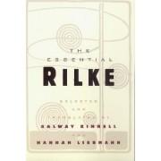 The Essential Rilke by Rainer Rilke