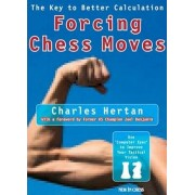 Forcing Chess Moves by Charles Hertan