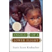 Angels of a Lower Flight by Susan Scott Krabacher