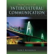 Principles of Intercultural Communication by Igor E. Klyukanov