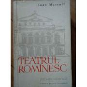 Teatrul Rominesc Privire Istorica Vol.1 De La Obirsie Pina La 1860 - Ioan Massoff