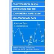 Co-integration, Error Correction, and the Econometric Analysis of Non-Stationary Data by Anindya Banerjee