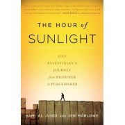 The Hour of Sunlight by Sami Al Jundi