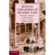Sexual Violation in Islamic Law by Hina Azam