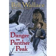 Danger on Panther Peak by Bill Wallace