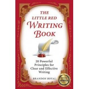 The Little Red Writing Book by Brandon Royal