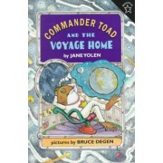 Commander Toad and the Voyage Home by Jane Yolen