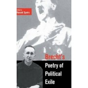 Brecht's Poetry of Political Exile by Ronald Speirs