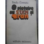 O Vietuire Cu Stan Si Bran - Radu Cosasu