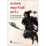 Asian Martial Arts by Michael DeMarco