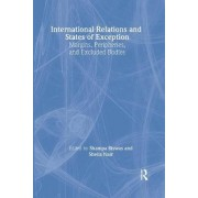 International Relations and States of Exception by Shampa Biswas