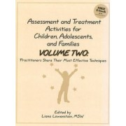 Assessment and Treatment Activities for Children, Adolescents and Families by Liana Lowenstein