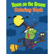 Room on the Broom Coloring Book by Ciparum LLC