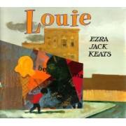 Louie by Keats Ezra Jack