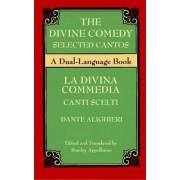 The Divine Comedy Selected Cantos by Dante Alighieri