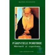 Parintele Porfirie marturii si experiente - Klitos Ioannidis
