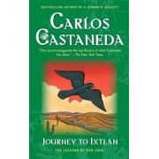 Carlos Castaneda Journey to Ixtlan: The Lessons of Don Juan