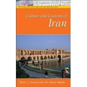 Culture and Customs of Iran by Elton L. Daniel