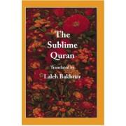 The Sublime Quran by Laleh Bakhtiar
