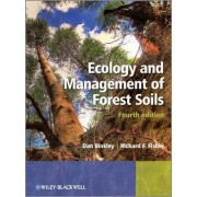 Ecology and Management of Forest Soils by Dan Binkley