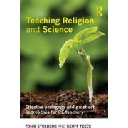 Teaching Religion and Science by Tonie Stolberg