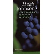 Hugh Johnson's Pocket Wine Book 2006 by Hugh Johnson