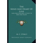 The Mind and Heart of Love: Lion and Unicorn, a Study in Eros and Agape