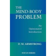 The Mind-Body Problem by D. M. Armstrong