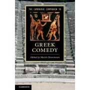 The Cambridge Companion to Greek Comedy by Martin Revermann