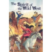 The Spirit of the Wild West by L L Owens