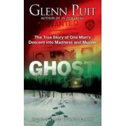 Ghost by Glenn Puit