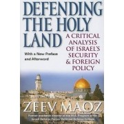 Defending the Holy Land by Zeev Maoz